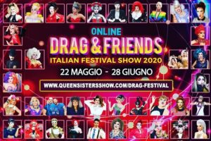 Drag & Friends: drag queen e performer queer in un festival online tutto italiano