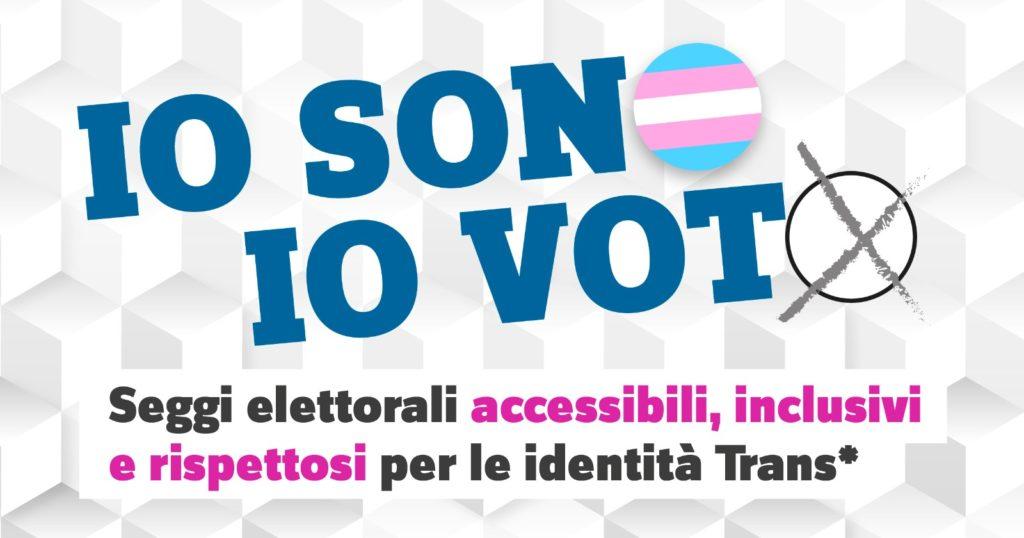 """""""Io sono, io voto"""": 89 associazioni LGBT+ chiedono seggi inclusivi per le persone trans"""